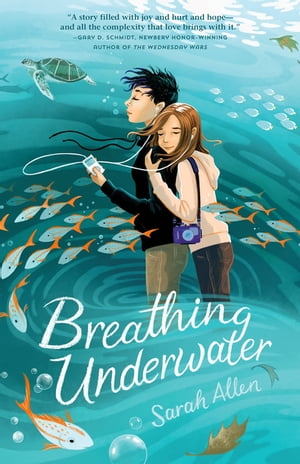 Breathing Underwater by Sarah Allen