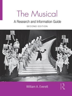 The Musical A Research and Information Guide