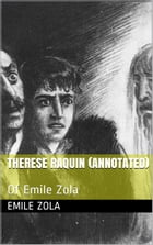 Therese Raquin Of Emile Zola by Emile Zola