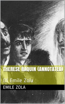 Therese Raquin Of Emile Zola
