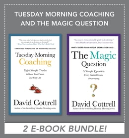 Book Tuesday Morning Coaching and The Magic Question (EBOOK BUNDLE) by David Cottrell