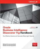 Oracle Business Intelligence Discoverer 11g Handbook by Michael Armstrong-Smith