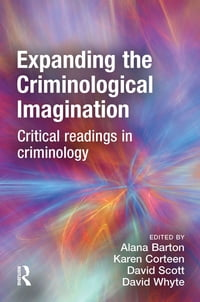 Expanding the Criminological Imagination
