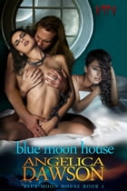 Blue Moon House by Angelica Dawson