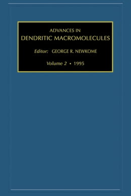 Book Advances in Dendritic Macromolecules by Newkome, G.R.