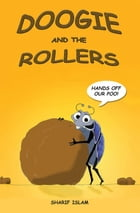 Doogie and the Rollers by Sharif Islam