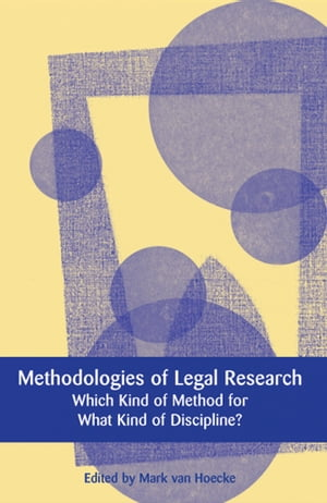 Methodologies of Legal Research Which Kind of Method for What Kind of Discipline?