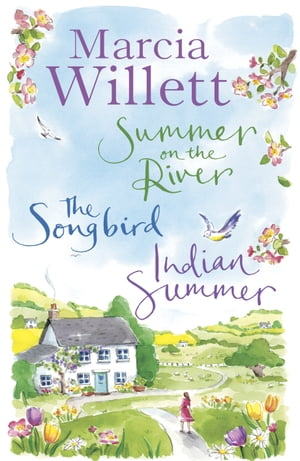 Marcia Willett Summer Collection The Songbird,  Summer on the River,  Indian Summer