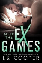 After The Ex Games by J. S. Cooper