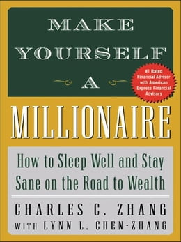 Book Make Yourself a Millionaire by Zhang, Charles
