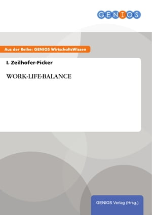 WORK-LIFE-BALANCE by I. Zeilhofer-Ficker
