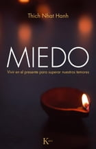 Miedo by Thich Nhat Hanh
