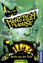 Monstrum House, 3, Bestie aus der Tiefe by Zana Fraillon