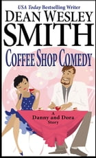 Coffee Shop Comedy: A Danny and Dora Story