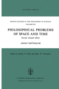 Philosophical Problems of Space and Time: Second, enlarged edition