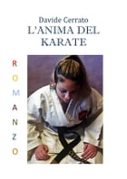 L'anima del karate by Davide Cerrato