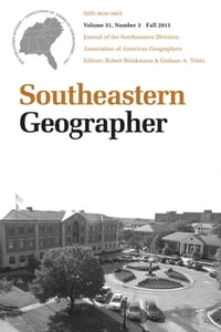 Southeastern Geographer: Fall 2011 Issue