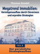 Megatrend Immobilien - Teil 1 by Thomas Knedel