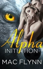 Alpha Werewolf Initiation by Mac Flynn