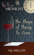 The Shape of Things to Come 3168ec75-7444-44a4-a367-f9530669e8be