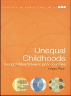 Unequal Childhoods: Young Children's Lives in Poor Countries
