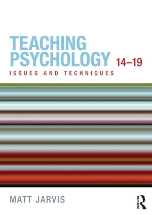 Teaching Psychology 14-19 Issues and Techniques