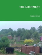 The Allotment by Mark Young