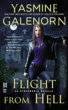 Flight from Hell: An Otherworld Novella by Yasmine Galenorn