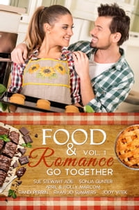 Food and Romance Go Together, an Anthology