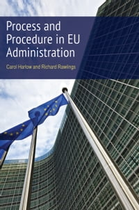 Process and Procedure in EU Administration,