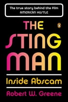 The Sting Man: Inside Abscam by Robert W. Greene