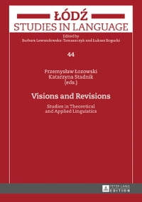 Visions and Revisions: Studies in Theoretical and Applied Linguistics