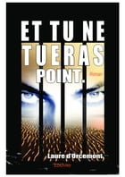 Et tu ne tueras point: Roman by Laure d'Orcemont