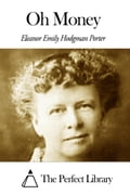 1230000265362 - Eleanor H. Porter: Oh Money - Buch