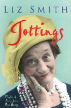 Jottings: Flights of Fancy from Our Betty by Liz Smith