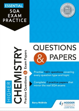 Essential SQA Exam Practice: Higher Chemistry Questions and Papers
