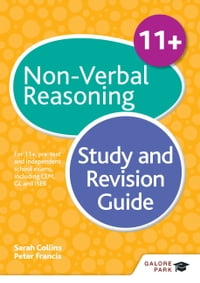 11+ Non-Verbal Reasoning Study and Revision Guide: For 11+, pre-test and independent school exams…