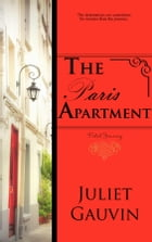 The Paris Apartment: Fated Journey by Juliet Gauvin