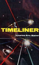 Timeliner by Charles Eric Maine