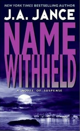 Book Name Withheld: A J.P. Beaumont Mystery by J. A. Jance