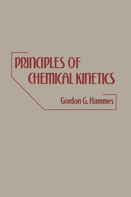 Book Principles of Chemical Kinetics by Hammes, Gorden