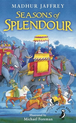 Book Seasons of Splendour: Tales, Myths and Legends of India by Madhur Jaffrey