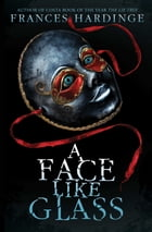A Face Like Glass Cover Image