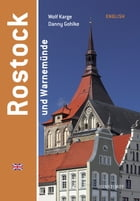 Rostock and Warnemünde: Englisch by Wolf Karge