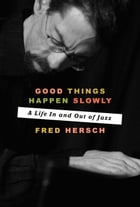 Good Things Happen Slowly Cover Image