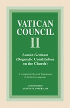 Lumen Gentium: Dogmatic Constitution on the Church by Austin Flannery OP