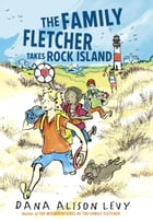The Family Fletcher Takes Rock Island Cover Image