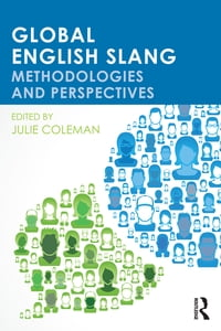 Global English Slang: Methodologies and Perspectives
