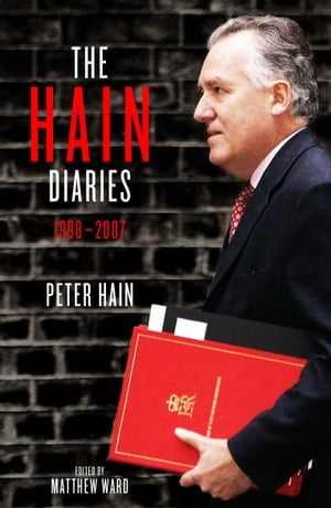 The Hain Diaries 1998 - 2007