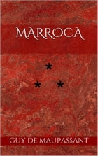 Marroca by Guy de Maupassant